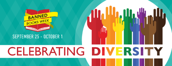 celebrate diversity for banned books week, september 25-october 1, 2016