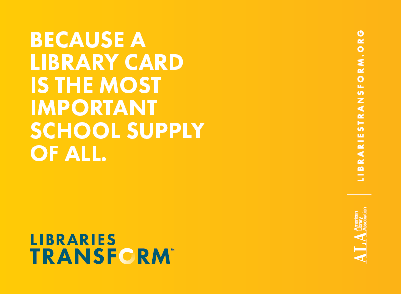 Because a library card is the most important school supply of all.
